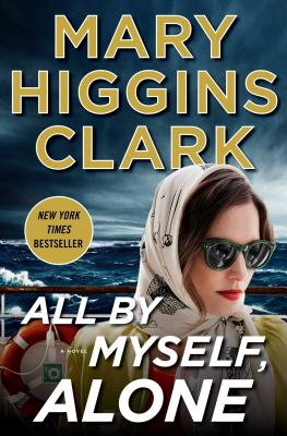 All by Myself, Alone - Clark, Mary Higgins