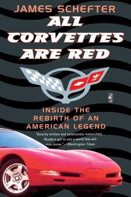 All Corvettes Are Red - Schefter, James