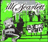All Day With It - illScarlet