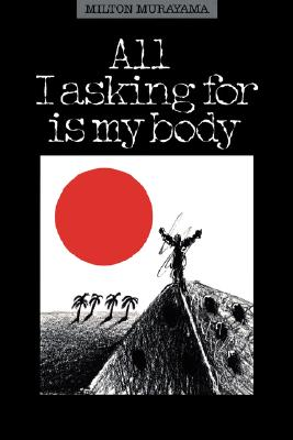 All I Asking for Is My Body - Murayama, Milton