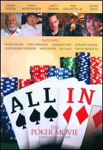 All In: The Poker Movie - Douglas Tirola