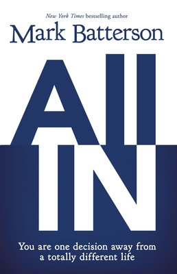 All in - Batterson, Mark