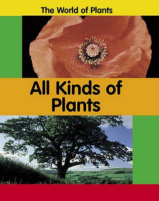 All Kinds of Plants - Bradigan, Carrie, and Dunne, Richard