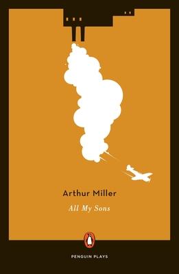 All My Sons - Miller, Arthur