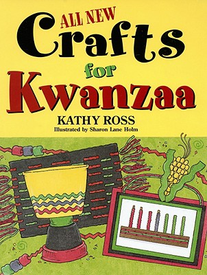 All New Crafts for Kwanzaa - Ross, Kathy