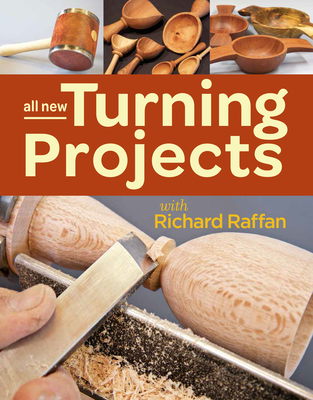 All New Turning Projects with Richard Raffan - Raffan, Richard