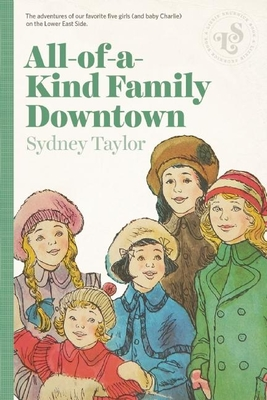 All-Of-A-Kind Family Downtown - Taylor, Sydney