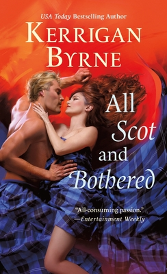 All Scot and Bothered - Byrne, Kerrigan