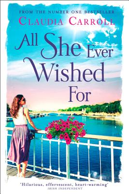 All She Ever Wished For - Carroll, Claudia
