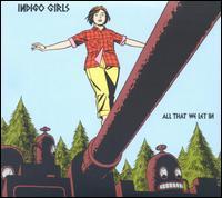 All That We Let In [Bonus DVD] - Indigo Girls