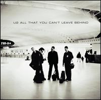 All That You Can't Leave Behind [Bonus CD] - U2