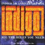 All the Blues You Need: The Indigo 5th Anniversary Box Set