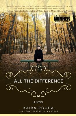 All The Difference - Rouda, Kaira