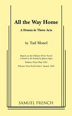 All the Way Home - Mosel, Tad