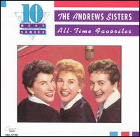 All-Time Favorites - The Andrews Sisters