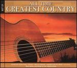 All Time Greatest Country [Madacy]
