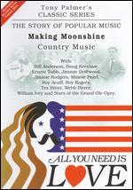 All You Need Is Love, Vol. 10: Making Moonshine