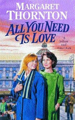 All You Need is Love - Thornton, Margaret
