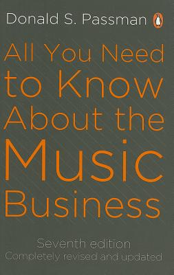 All You Need to Know About the Music Business - Passman, Donald S.