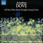 All You Who Sleep Tonight: Song Cycles by Jonathan Dove