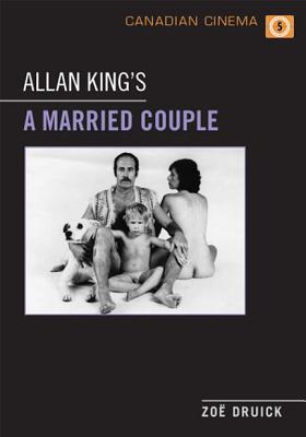 Allan King's a Married Couple - Druick, Zoe