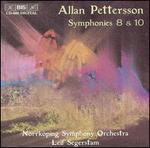 Allan Pettersson: Symphonies Nos. 8 & 10