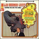 Allan Sherman: Live!!! (Hoping You Are the Same)