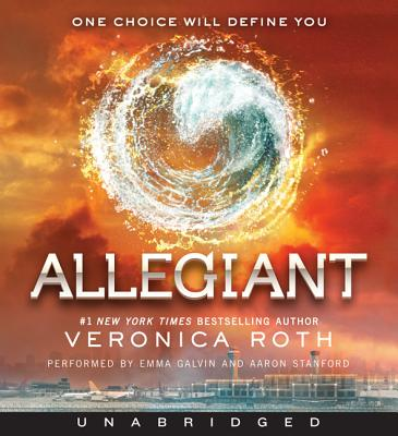 Allegiant - Roth, Veronica, and Galvin, Emma (Performed by), and Stanford, Aaron (Performed by)