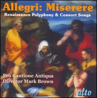 Allegri: Miserere - Bradford Tracey (organ); Catherine Bott (soprano); English Consort of Viols; James Bowman (counter tenor);...