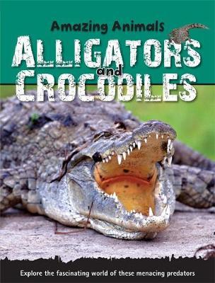 Alligators and Crocodiles - Morgan, Sally