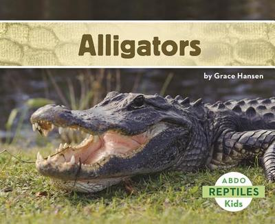 Alligators - Hansen, Grace