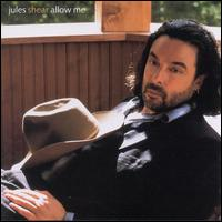 Allow Me - Jules Shear