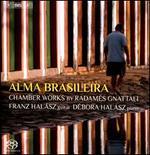 Alma Brasileira: Chamber Works by Radamés Gnattali