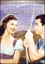 Almost a Bride - Richard Wallace