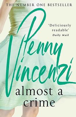 Almost a Crime - Vincenzi, Penny