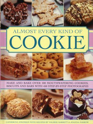 9780754827498: Almost Every Kind of Cookie: Make and Bake Over 100 ...