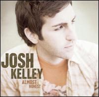 Almost Honest - Josh Kelley