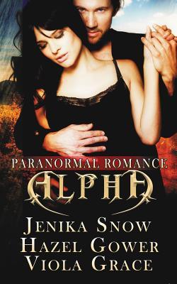 Alpha: Paranormal Romance - Snow, Jenika