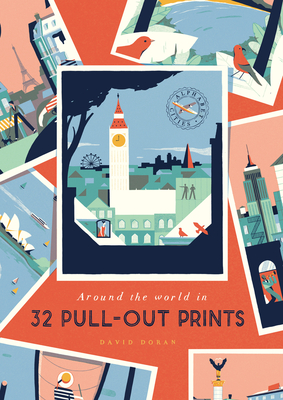 Alphabet Cities: Around the World in 32 Pull-out Prints - Doran, David