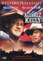 Alvarez Kelly - Edward Dmytryk