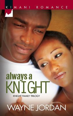 Always a Knight - Jordan, Wayne