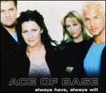 Always Have Always Will [Australia CD Single]