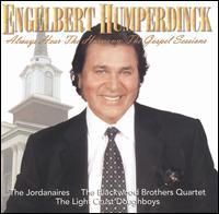 Always Hear the Harmony: The Gospel Sessions - Engelbert Humperdinck