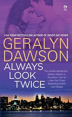 Always Look Twice - Dawson, Geralyn