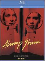 Always Shine [Blu-ray]