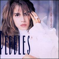 Always - Pebbles