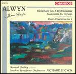 "Alwyn: Symphony No. 5 ""Hydriotaphia""; Sinfonietta for Strings; Piano Concerto No. 2"