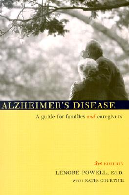 Alzheimer's Disease: A Guide for Families and Caregivers - Powell, Lenore, Ed.D.