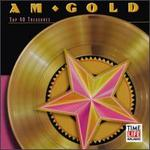 AM Gold: Top 40 Treasures
