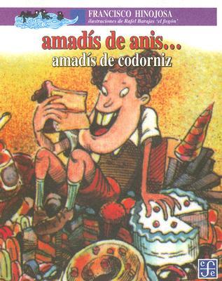 Amadis de Anis... Amadis de Codorniz - Hinojosa, Francisco